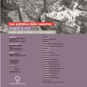 L'architettura per i cittadini e l'uso pubblico delle caserme dismesse
