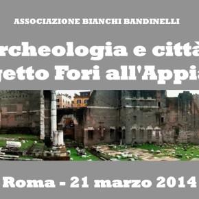 """Dai Fori all'Appia antica, """"un sublime spazio pubblico"""" da tutelare"""