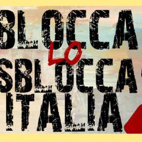 """Sblocca-Italia, associazioni unanimi: """"Testo inaccettabile"""""""