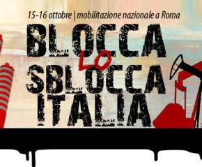 Sblocca Italia, i cittadini si mobilitano