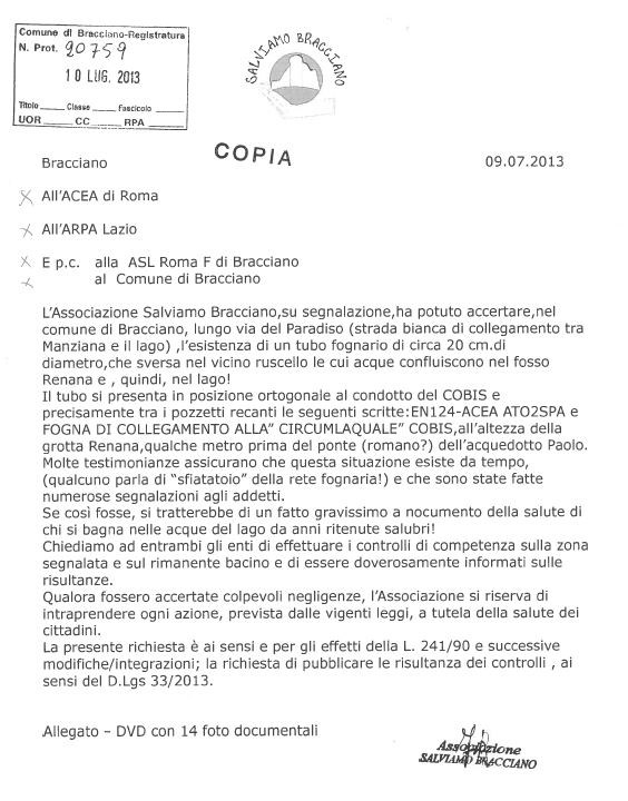 L'esposto dell'associazione Salviamo Bracciano, in data 09/07/2013, relativo alla fogna di Via Paradiso (foto in alto)