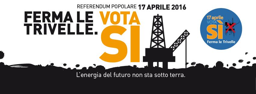 Ferma le trivelle, il 17 aprile vota Sì