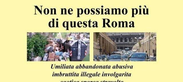 Roma e l'eternità del degrado, le mosse di chi non si arrende