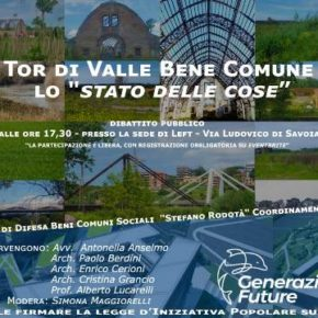 """Tor di Valle e beni comuni, il 12 giugno dibattito sullo """"stato delle cose"""""""