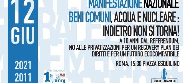 Beni comuni, in piazza a 10 anni dal Referendum per Recovery Plan green e no a privatizzazioni